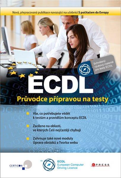 ECDL - průvodce přípravou na cesty - Jiří Lapáček, Květuše Sýkorová a kol. - 21x30