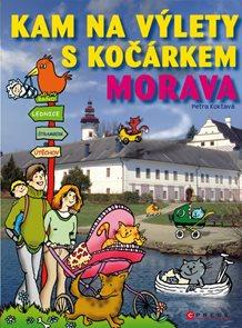 Kam na výlety s kočárkem - Morava