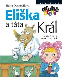 Eliška a táta Král /edice druhé čtení/