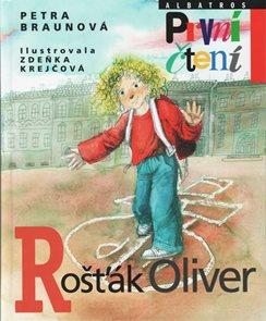 Rošťák Oliver (Edice První čtení)