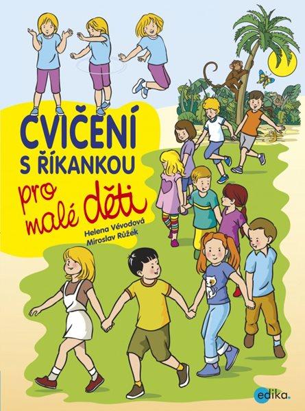Cvičení s říkankou pro malé děti - Vévodová Helena - 17x23