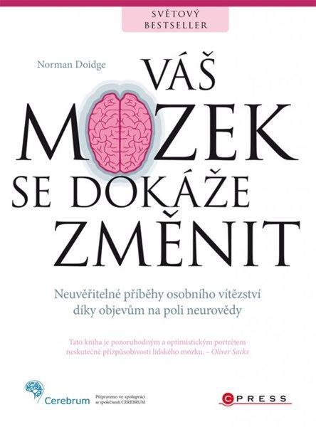 Váš mozek se dokáže změnit - Norman Doidge, M.D. - 17x23 cm