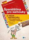 Španělština pro samouky a věčné začátečníky s CD s doplňkovými cvičeními a poslechem