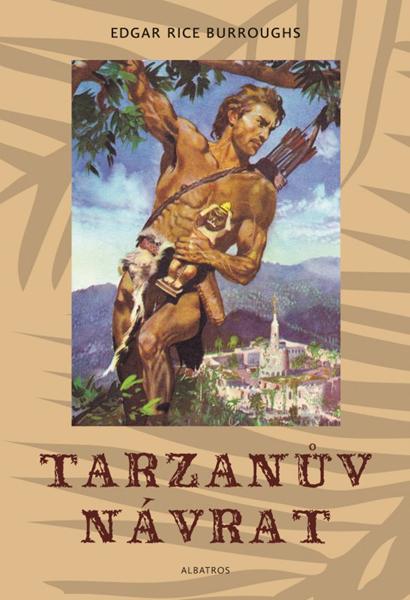 Tarzanův návrat - Zdeněk Burian, Edgar Rice Burroughs - 16x24 cm, Sleva 13%