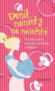 Deník maminky na mateřské