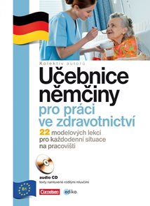 Učebnice němčiny pro práci ve zdravotnictví + CD