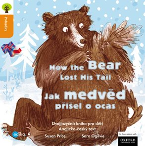 Jak medvěd o ocas přišel / How the Bear Lost His Tail