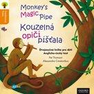 Kouzelná opičí píšťala / Monkey´s Magic Pipes
