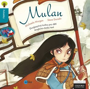 Mulan - dvojjazyčná pohádka pro děti