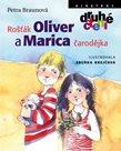 Rošťák Oliver a Marica čarodějka / Druhé čtení