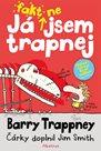 Já fakt nejsem trapnej - Barry Trappney