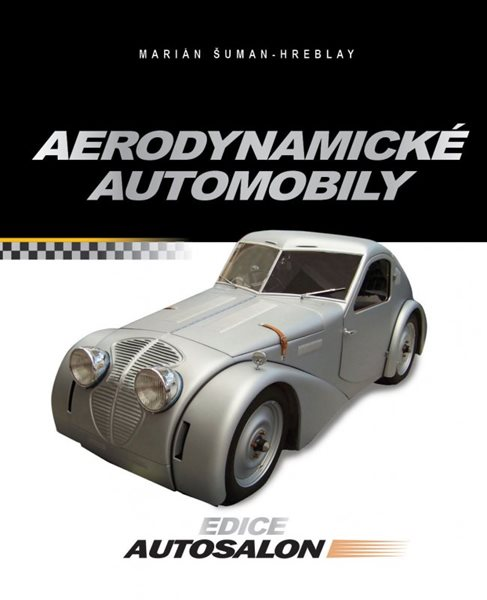 Aerodynamické automobily - Marián Šuman-Hreblay - 19x24