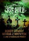Bobby Conroy vstává z mrtvých a jiné strašidelné příběhy