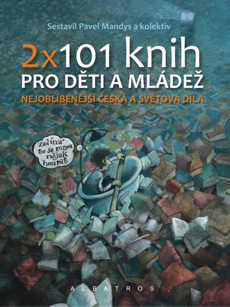 2 x 101 knih pro děti a mládež - Pavel Mandys - 16x21