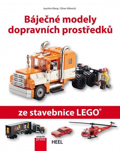 Báječné modely dopravních prostředků ze stavebnice LEGO - Joachim Klang, Oliver Albrecht - 20x25