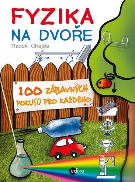 Fyzika na dvoře - Radek Chajda - 17x23