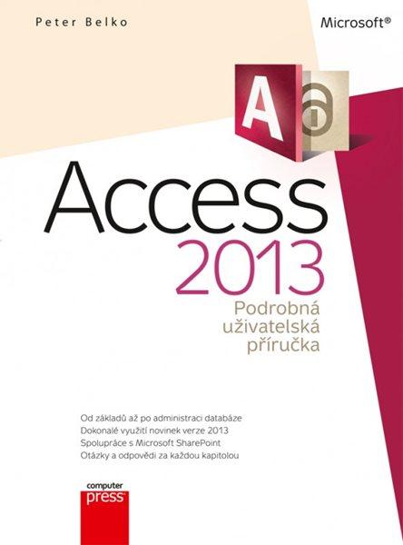 Microsoft Access 2013 - Peter Belko - 17x23