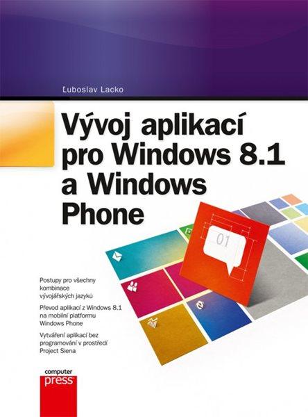 Vývoj aplikací pro Windows 8.1 a Windows Phone - Ľuboslav Lacko - 17x23