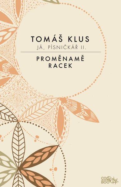 Já, písničkář 2 - Tomáš Klus - 13x20, Sleva 15%