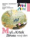 Myš a Krtek, zbrusu nový den (Edice První čtení)