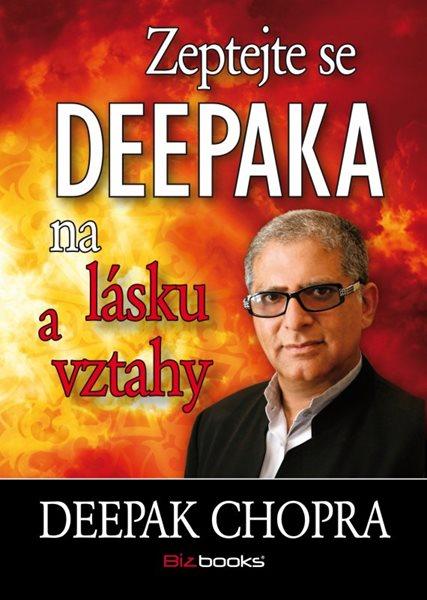 Zeptejte se Deepaka na lásku a vztahy - Deepak Chopra - 13x18, Sleva 15%