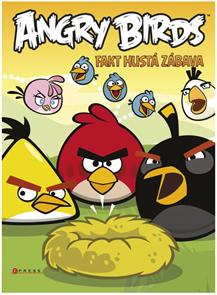 Angry Birds Fakt hustá zábava