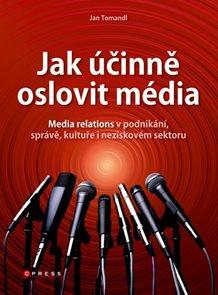 Jak účinně oslovit média