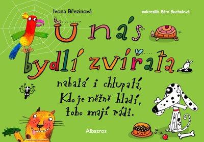 U nás bydlí zvířata - Barbora Buchalová, Ivona Březinová - 24x16