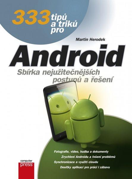 333 tipů a triků pro Android - Martin Herodek - 17x23