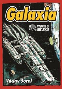 Galaxia - Vzpoura mozků