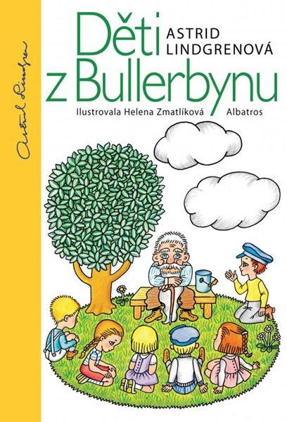 Děti z Bullerbynu - Astrid Lindgrenová, Helena Zmatlíková - 16x24