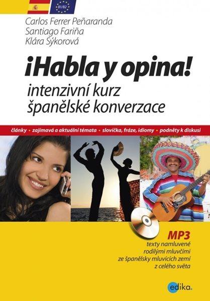 Habla y opina! Intenzivní kurz španělské konverzace + CD mp3 - Carlos Ferrer Penaranda - 17x24