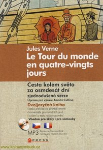 Cesta kolem světa za osmdesát dní / Le Tour du monde en quatre-vingts jours + CD