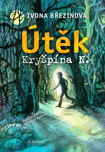 Útěk Kryšpína N. - Ivona Březinová, Barbora Kyšková - 14x20