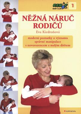 Něžná náruč rodičů + CD - Kiedroňová Eva - 17x23