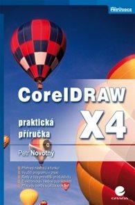CorelDRAW X4 - Praktická příručka