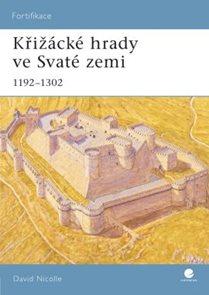 Křižácké hrady ve Svaté zemi 1192-1302