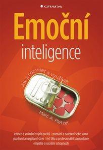 Emoční inteligence - Jak ji rozvíjet a využívat