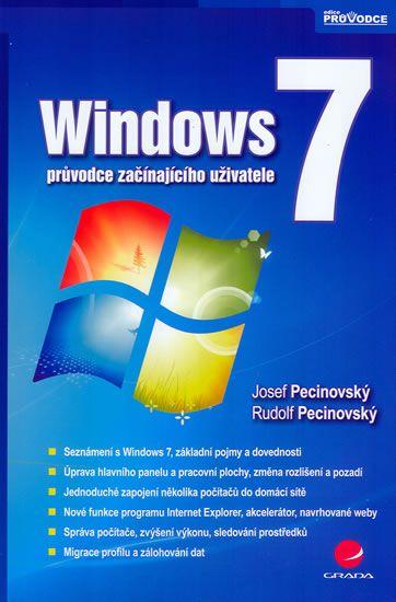 Windows 7 - průvodce začínajícího uživatele - Pecinovský Josef, Pecinovský Rudolf - 16x24 cm