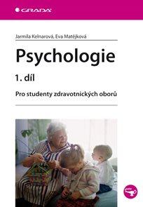 Psychologie 1. díl - Pro studenty zdravotnických oborů