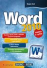 Word 2010 - snadno a rychle