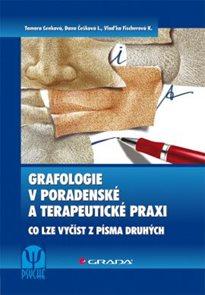 Grafologie v poradenské a terapeutické praxi / Co lze vyčíst z písma druhých/