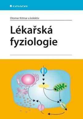 Lékařská fyziologie - Kittnar Otomar - 168x240 mm, brožovaná
