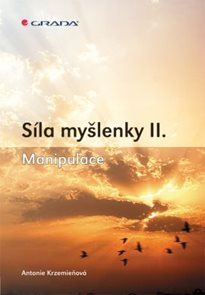 Síla myšlenky II.