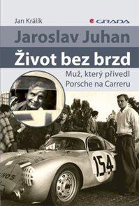 Jaroslava Juhan - Život bez brzd