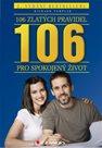 106 zlatých pravidel pro spokojený život