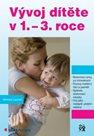 Vývoj dítěte v 1. – 3. roce