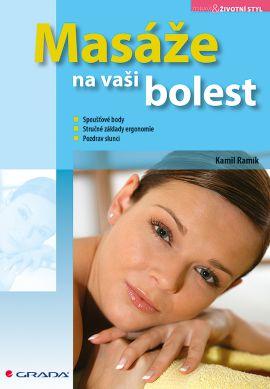 Masáže na vaši bolest - Ramík Kamil - 14x21