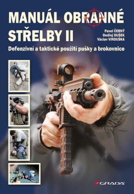 Manuál obranné střelby II - Černý Pavel - 17x24
