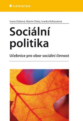 Sociální politika - Duková a kolektiv Ivana - 14x21
